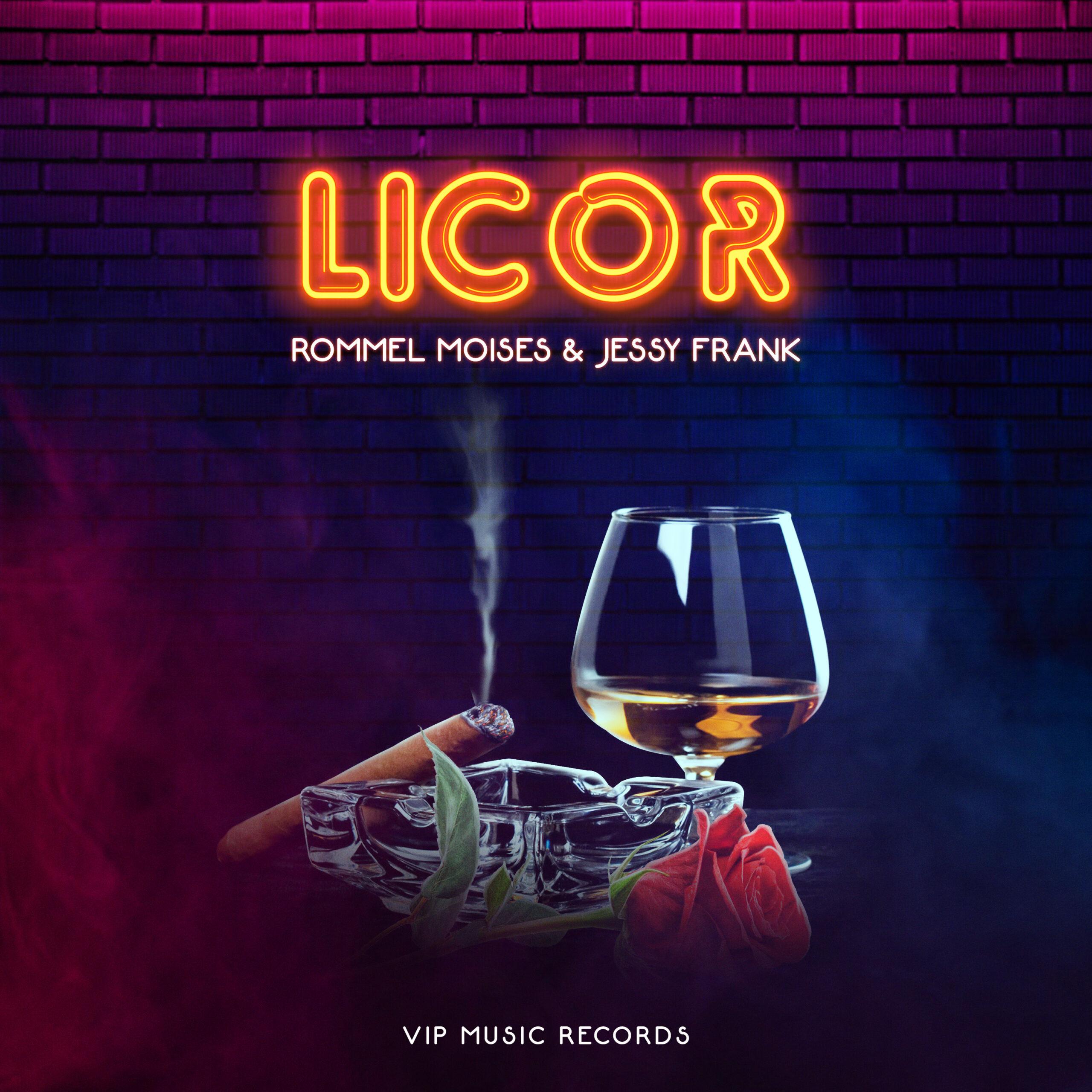 Licor - Rommel Moises & Jessy Frank